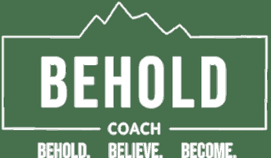 BEHOLD Coach